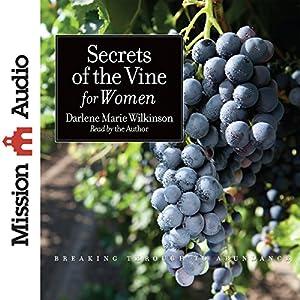 Secrets of the Vine for Women Audiobook