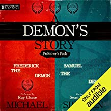 A Demon's Story: Publisher's Pack: Books 1 and 2
