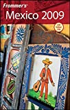 img - for Frommer's Mexico 2009 (Frommer's Complete Guides) book / textbook / text book