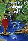 Le silence des ravines par Amiot