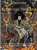 The Secrets of Koga-ryu Ninjutsu