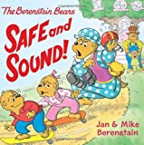 Safe and Sound!, Jan Berenstain, Mike Berenstain, 0060573910