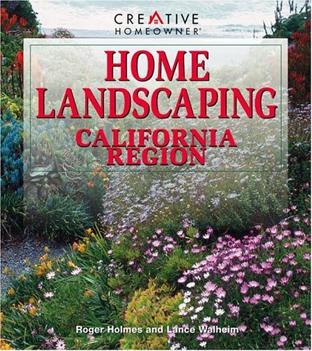 Home Landscaping: California Region