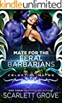 Mate For The Feral Barbarians (Celest...