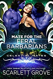 Mate For The Feral Barbarians (Celestial Mates)