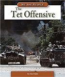 The Tet Offensive, Mary Englar, 0756538440