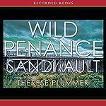Wild Penance: A Wild Mystery   Sandi Ault