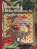 Distinctive Presentations in Needle Art, Marcia Brown, 1493597515