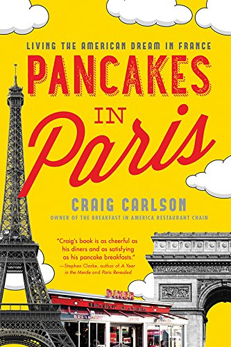 Pancakes in Paris: Living the American Dream in France cover