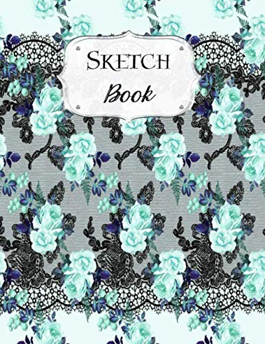 Sketch Book: Flower | Sketchbook | Scetchpad for Drawing or Doodling | Notebook Pad for Creative Artists | Blue with Black Lace