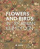 Flowers and Birds in Ukrainian Kilim Design