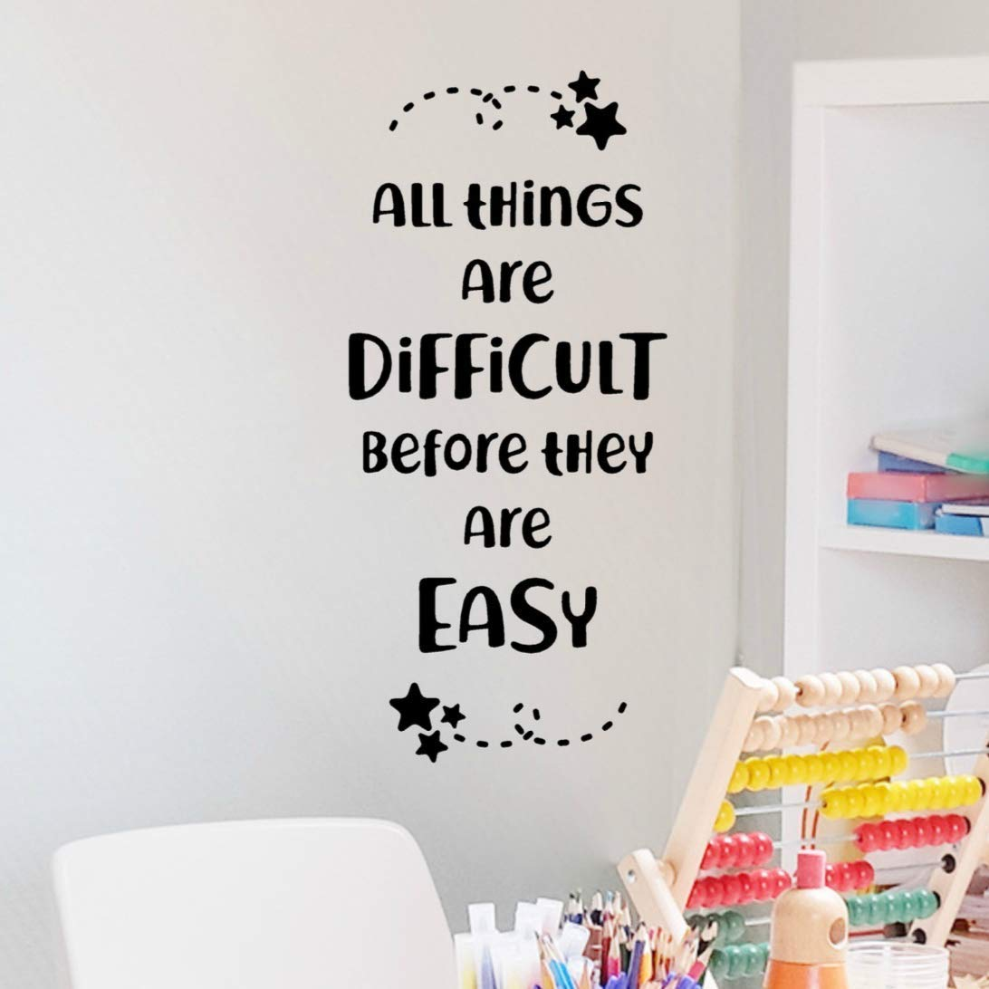 11x23 Black Classroom Teacher Decor All Things are Difficult Before They are Easy Wall Decal