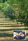 Küche des Midi: Ein Kochbuch der Provence