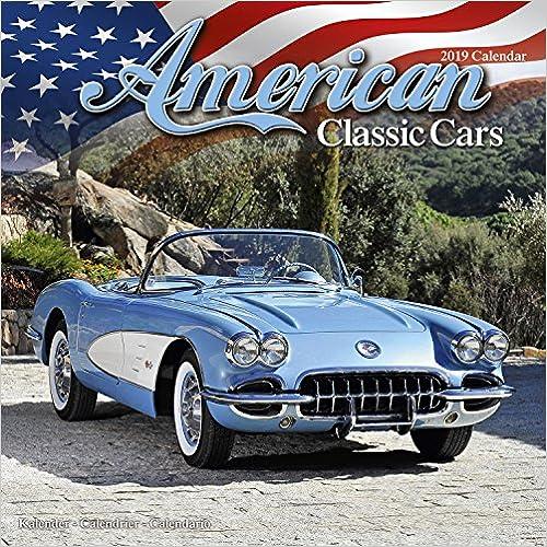 American Classic Cars Calendar 2019