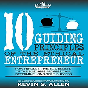 10 Guiding Principles of the Ethical Entrepreneur Audiobook