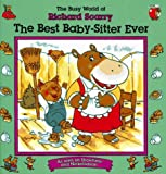 The Best Baby-Sitter Ever, Richard Scarry, 0689803664