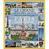 Grand Calendrier des Plus Belles Photos de Paris (le) 2016 Almani
