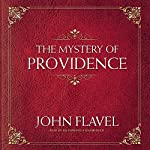 The Mystery of Providence | John Flavel
