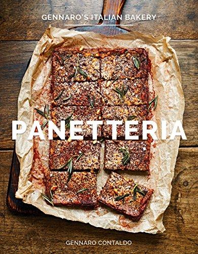 Panetteria: Gennaro's Italian Bakery by Gennaro Contaldo