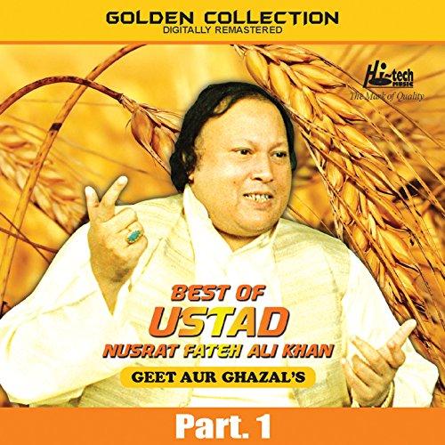 Best of Ustad Nusrat Fateh Ali Khan (Geet & Ghazal's) Pt. 1