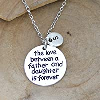 "Personalized Initial Necklace ""The Love Between A Father And Daughter Is Forever"" Charm Necklace Christmas Gifts"