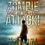 Army of the Dead: Zombie Attack!, Book 2   Devan Sagliani