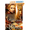 Captive Heart (The Warrior Maids of Rivenloch Book 2)