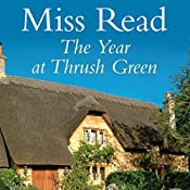The Year at Thrush Green |  Miss Read