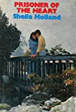 Prisoner of the Heart by Sheila Holland front cover