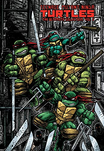 Teenage Mutant Ninja Turtles: The Ultimate Collection Volume 5 (TMNT Ultimate Collection) (Teenage Mutant Ninja Turtles Black And White Comic)