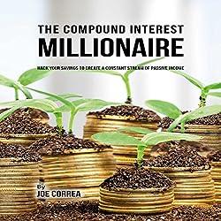 The Compound Interest Millionaire