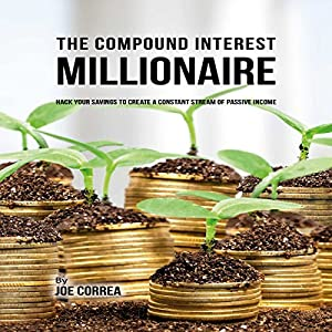 The Compound Interest Millionaire Audiobook