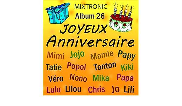 Joyeux Anniversaire Yaya By Mixtronic On Amazon Music Amazoncom