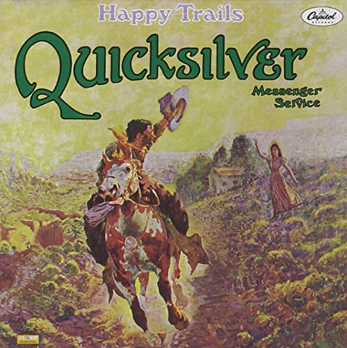 CD : Quicksilver Messenger Service - Happy Trails