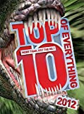 Top 10 of Everything 2012: Discover More Than Just the No. 1!