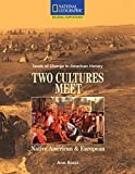 Reading Expeditions (Social Studies: Seeds of Change in American History): Two Cultures Meet: Native American and European (Language, Literacy, and Vocabulary - Reading Expeditions)