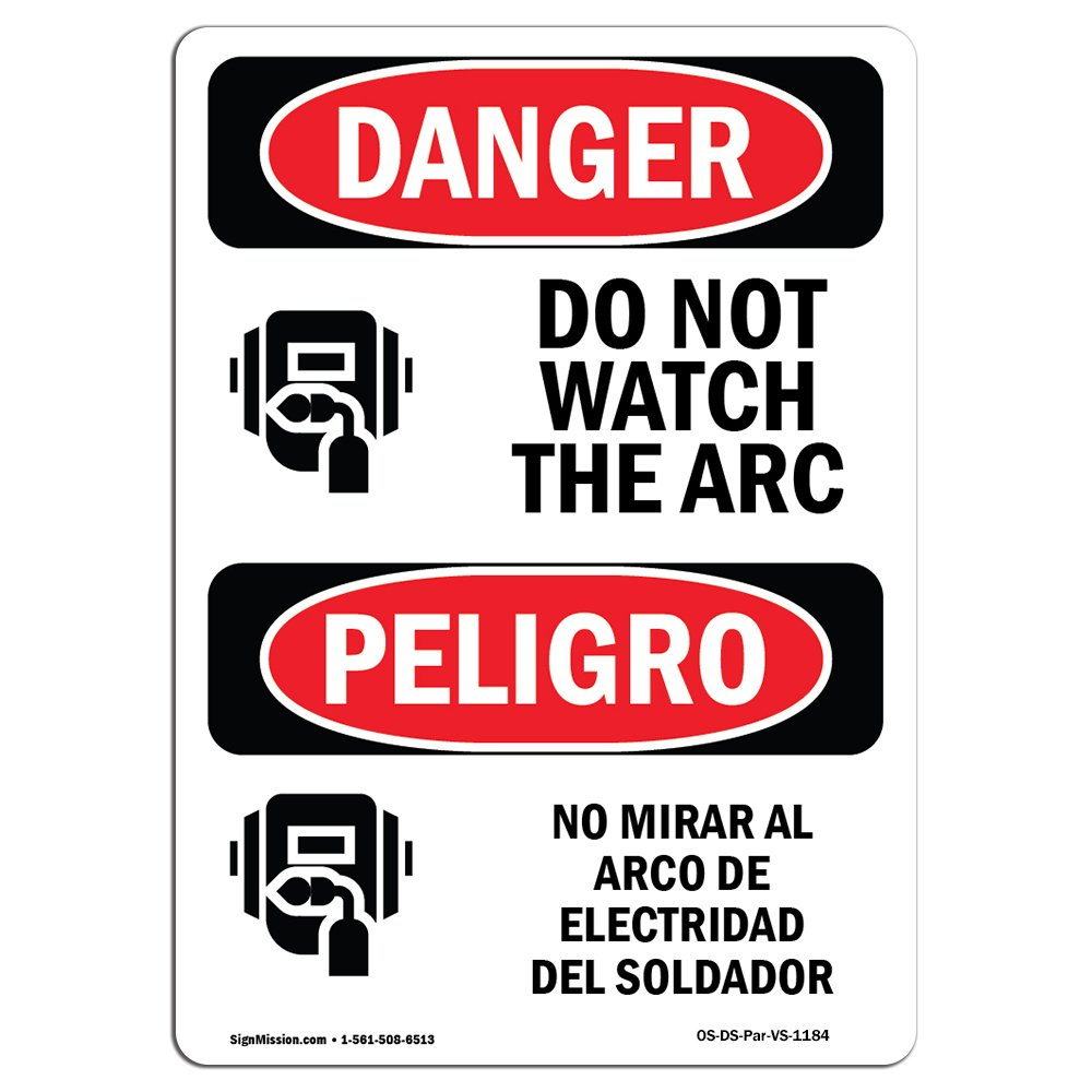 Amazon.com: OSHA Danger Sign - Do Not Watch The Arc Spanish | Choose from: Aluminum, Rigid Plastic Or Vinyl Label Decal | Protect Your Business, ...