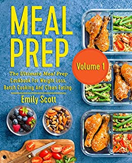 Meal prep the ultimate meal prep cookbook for weight loss batch meal prep the ultimate meal prep cookbook for weight loss batch cooking and clean forumfinder Gallery