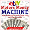 eBay Motors Money Machine