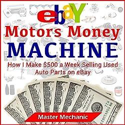 eBay Motors Money Machine