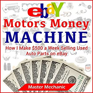 eBay Motors Money Machine Audiobook