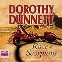 Race of Scorpions Hörbuch von Dorothy Dunnett Gesprochen von: Christopher Kay
