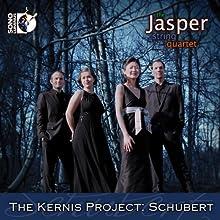 The Kernis Project: Schubert