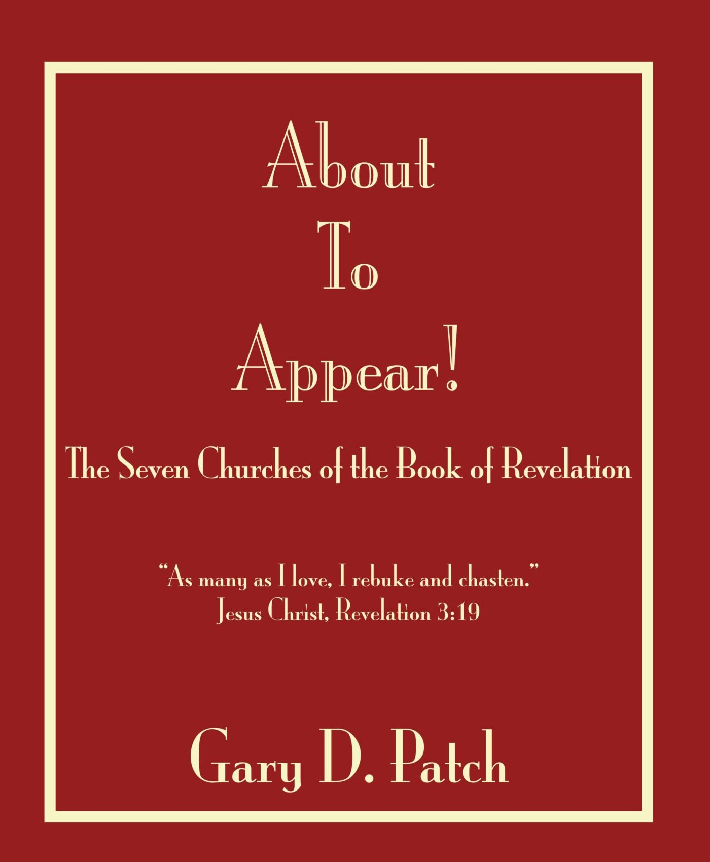 About to Appear!: The Seven Churches of the Book of Revelation pdf epub