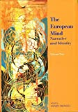 The European Mind: Narratives and Identity. Volums 1 and 2