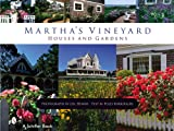 img - for Martha's Vineyard: Houses and Gardens book / textbook / text book