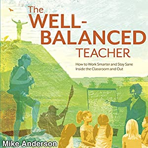 The Well-Balanced Teacher Audiobook