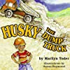 Husky the Dump Truck