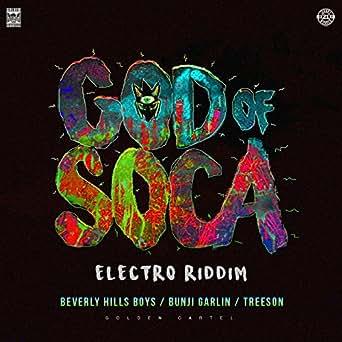God of Soca (Electro Riddim) by Beverly Hills Boys on Amazon ...