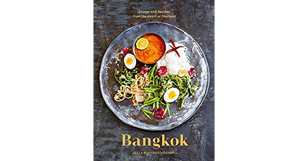 Amazon.com: Bangkok: Recipes and Stories from the Heart of ...